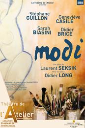 Modi au théâtre de l'Atelier – Paris
